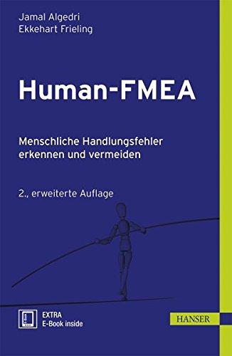 Human-FMEA: Menschliche Handlungsfehler erkennen und vermeiden
