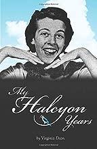 """My Halcyon Years: """"...on gossamer wings"""""""