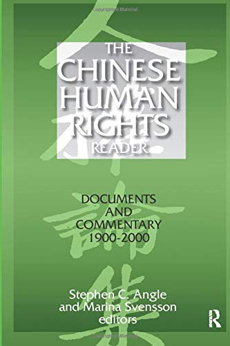 The Chinese Human Rights Reader: Documents and Commentary, 1900-2000: Documents and Commentary, 1900-2000 (East Gate Boo