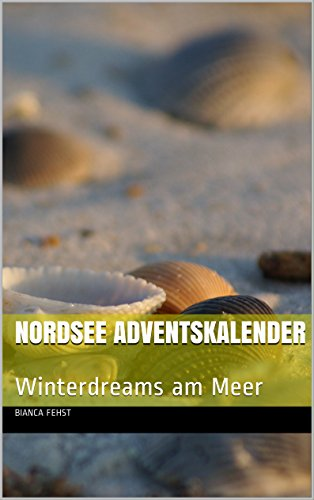 Nordsee Adventskalender: Winterdreams am Meer