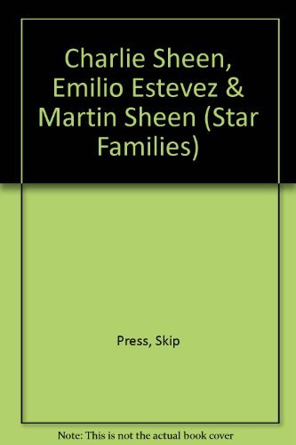 Charlie Sheen, Emilio Estevez & Martin Sheen (Star Families)