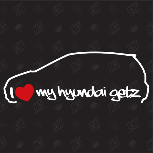 I love my Hyundai Getz - Sticker, Bj 02-08