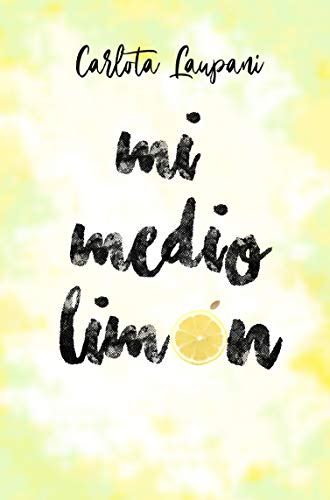 Mi medio limón de [Carlota Laupani]