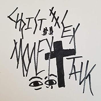 Christ Money Sex Talk