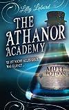 The Athanor Academy: Es ist nicht alles Gold, was glänzt (Im Descensus, Band 2)
