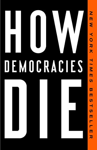 How Democracies Die (English Edition)