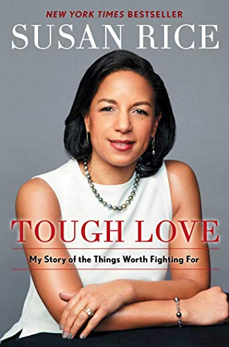 Compare Textbook Prices for Tough Love: My Story of the Things Worth Fighting For  ISBN 9781501189975 by Rice, Susan