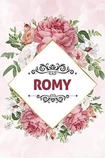 Romy: Noms Personnalisé Carnet de notes / Journal pour les filles, les garçons,  les femme.... De noël, cadeau original anniversaire femme pour tout les Occasion.