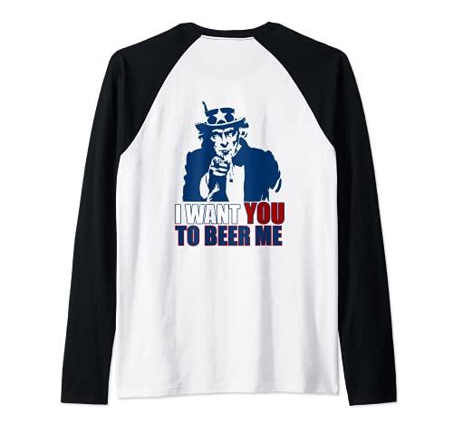 Quiero que me cervezas Tío Sam 4 de julio Beber Meme en la parte posterior Camiseta Manga Raglan