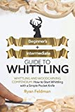 Whittling: Beginner + Intermediate Guide to Whittling: Whittling and Woodcarving Compendium: How Start Whittling With a Simple Pocket Knife