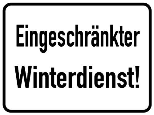 H.Klar Schild Alu Eingeschränkter Winterdienst! 300x400mm