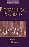 Britain and Japan: Biographical Portraits, Vol. III (Japan Library)