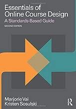 Essentials of Online Course Design (Essentials of Online Learning)