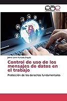 Control de uso de los mensajes de datos en el trabajo
