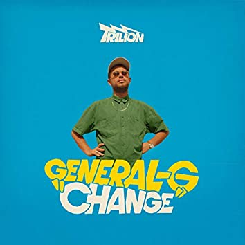Change (feat. General G)