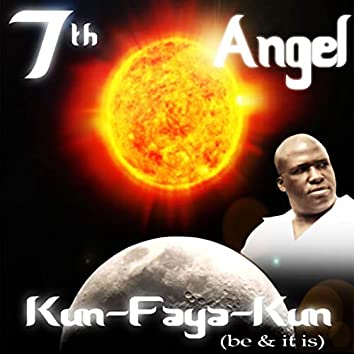 Kun-Faya-Kun (Be & It Is)