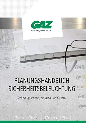 Planungshandbuch für Sicherheitsbeleuchtung: Technische Regeln, Normen und Gesetze