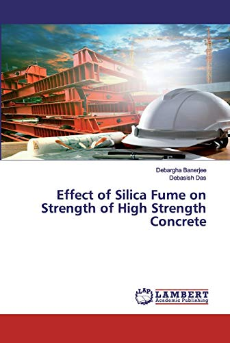 Effect of Silica Fume on Strength of High Strength Concrete