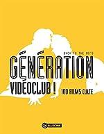 Génération vidéoclub ! - Back to the 80's - 100 films culte d'Allociné
