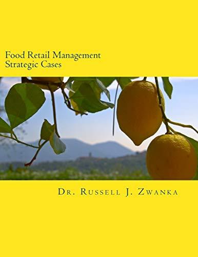 Food Retail Management Strategic Cases