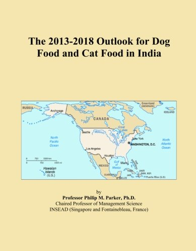 The 2013-2018 Outlook for Dog Food and Cat Food in India