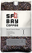 SF Bay Coffee DECAF French Roast Whole Bean 2LB (32 Ounce) Dark Roast Natural Water Processed Decaffeinated