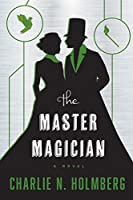 The Master Magician (The Paper Magician)