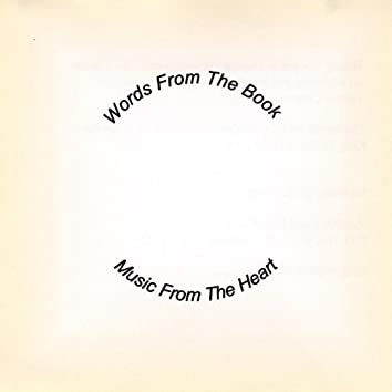 Words From the Book Music From the Heart