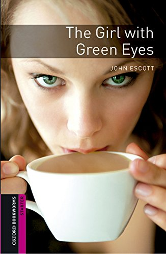 Oxford Bookworms Library: Starter Level:: The Girl with Green Eyes audio pack