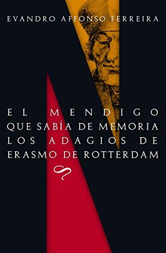 El mendigo que sabía de memoria los adagios de Erasmo de Rotterdam (Maresia Cénit nº 2) (Spanish Edition)