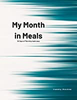 My Month in Meals