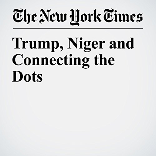 Trump, Niger and Connecting the Dots copertina