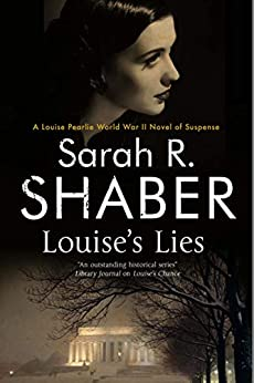 Louise's Lies (The Louise Pearlie Mysteries Book 6) by [Sarah R. Shaber]