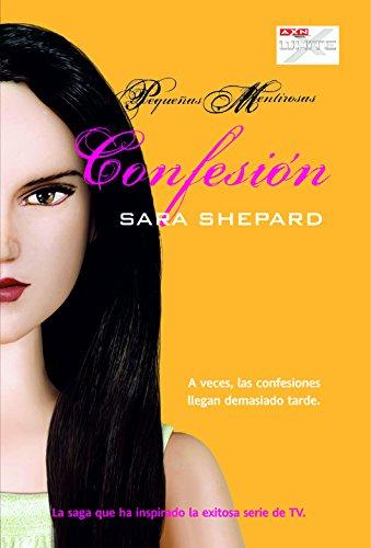 Confesión (Pequeñas Mentirosas)