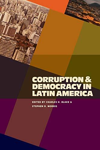 Corruption and Democracy in Latin America (Pitt Latin American Series)