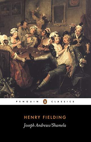 Joseph Andrews & Shamela (Penguin Classics)