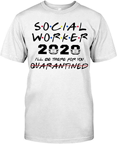 Social Worker The One Where They Were Quarantined Classic T-Shirt T-Shirts For Men, Hoodie Gift Ideas