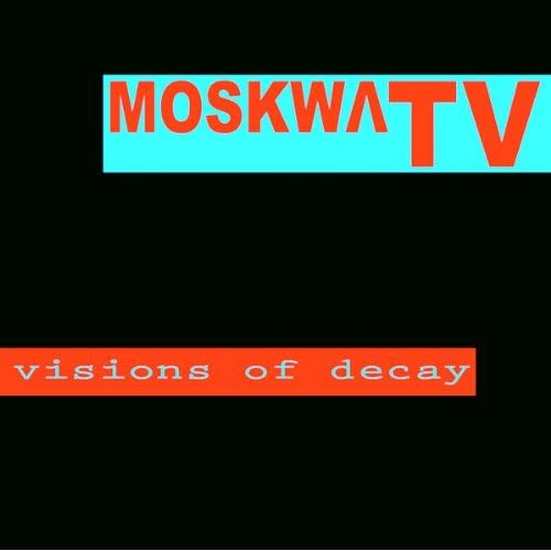 Visions Of Decay