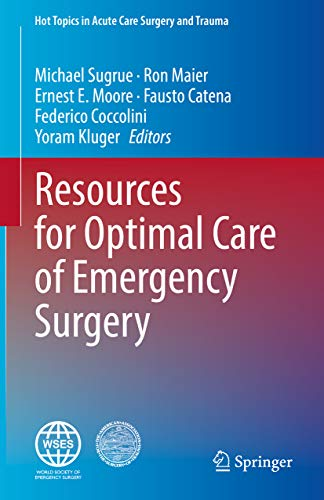 Resources for Optimal Care of Emergency Surgery (Hot Topics in Acute Care Surgery and Trauma) (English Edition)
