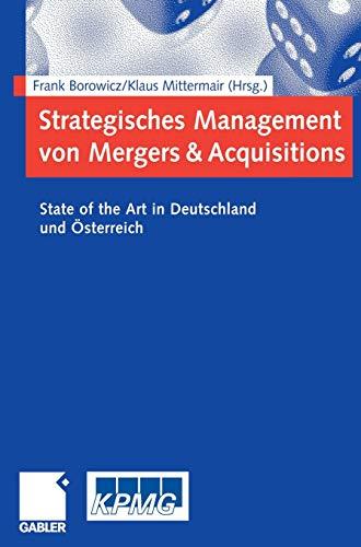 Strategisches Management von Mergers & Acquisitions: State of the Art in Deutschland und Österreich