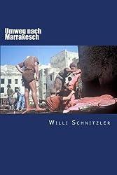 Buch: Umweg nach Marrakesch - eine Reise durch Marokko