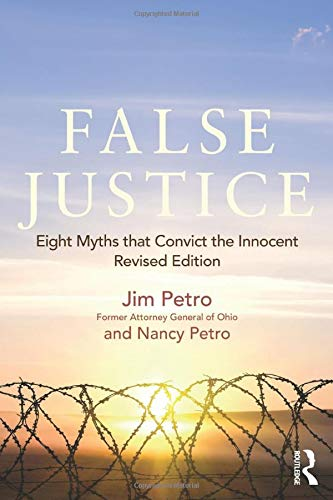 Download False Justice: Eight Myths that Convict the Innocent, Revised Edition 1138783005