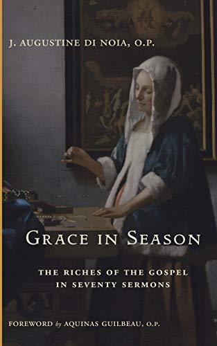 Grace in Season: The Riches of the Gospel in Seventy Sermons