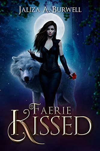 Faerie Kissed