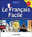 Le français facile. Per la Scuola elementare
