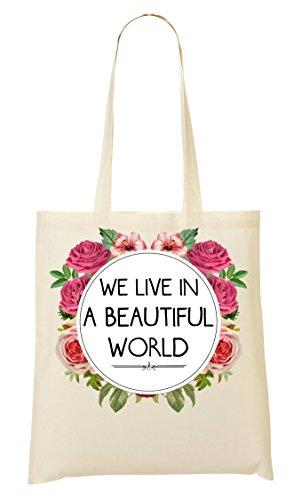 We Live In A Beautiful World Tragetasche Einkaufstasche