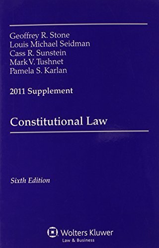 Constitutional Law, 2011 Supplement 6 Sup edition by Stone, Geoffrey R. (2011) Paperback