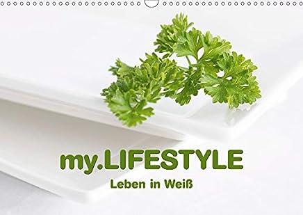 My.LIFESTYLE - Leben in Weiß (Wandkalender 2020 DIN A3 quer): Lebensstil, geprägt durch die Farbe Weiß (Monatskalender, 14 Seiten )