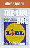 The Lidl Bag: The Collection (English Edition)