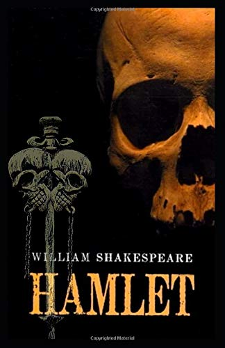 Hamlet: by William Shakespeare